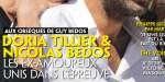 """Nicolas Bedos, Doria Tillier, """"ça chauffe""""- retour de flamme  (photo)"""