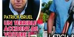Patrick Bruel, bonheur gâché  - accident de voiture