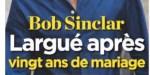 Bob Sinclar, célibataire - angoissante confidence