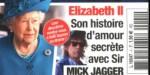 Elizabeth II, son histoire histoire d'amour secrète avec Sir Mick Jagger