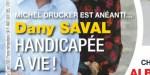 Michel Drucker - Dany Saval  handicapée à vie - Elle brise le silence