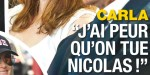 Carla Bruni-Sarkozy -  terrifiante angoisse - J'ai peur qu'on tue Nicolas (photo)