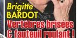 Brigitte Bardot, grave accident, vertèbres brisées, et fauteuil roulant