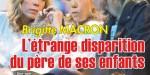 Brigitte Macron, l'étrange disparition du père de ses enfants