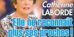 Catherine Laborde ne reconnaît plus des proches - Elle ouvre son cœur
