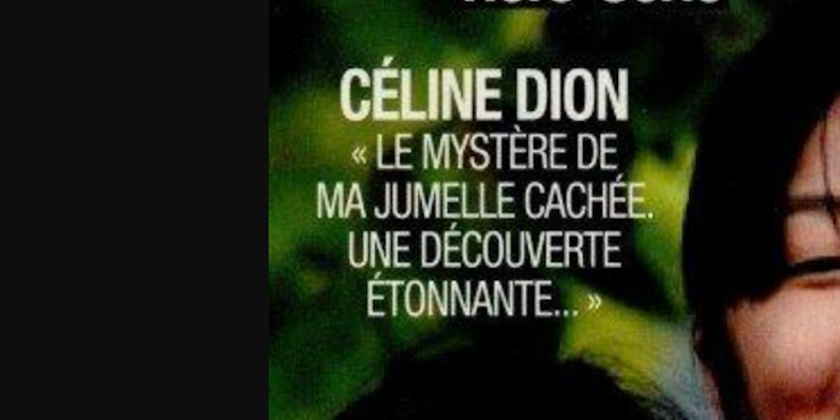 celine-dion-le-mystere-de-ma-jumelle-cachee-une-decouverte-etonnante