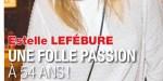 Estelle Lefébure,  à 54 ans, une folle passion avec un comédien