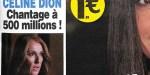 Céline Dion confinée au Québec,  chantage à 500 millions, ça se confirme