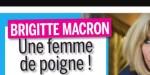 Brigitte Macron, une femme de poigne, sérieuse frictions avec le Président, un proche témoigne