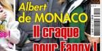 Albert de Monaco craque pour Fanny - La journaliste brise le silence