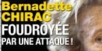 Bernadette Chirac foudroyée par une attaque