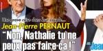 Jean-Pierre Pernaut, une grave crise dans leur couple, «Nathalie, tu ne peux pas faire ça»