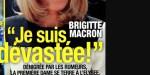 Brigitte Macron dévastée - Dénigrée par les rumeurs, elle se terre à l'Elysée