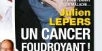Julien Lepers, cancer foudroyant, la vérité éclate au grand jour
