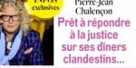 Pierre-Jean Chalençon, ministre, diners clandestins, il est prêt à en découdre
