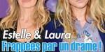 Estelle Lefébure et Laura Smet frappées par un drame