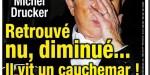 Michel Drucker retrouvé nu, diminué, il vit un cauchemar