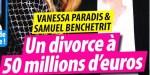 Vanessa Paradis, divorce à plusieurs millions, cette «somme» qu'elle doit verser à Samuel Benchetrit