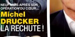 Michel Drucker, neuf mois après son opération du coeur, la rechute