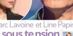 Marc Lavoine et Line Papin, un couple sous tension, une maladie héréditaire     complique tout