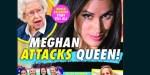 Meghan Markle, attitude revancharde, traitrise, elle veut détruire la Reine