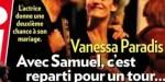 Vanessa Paradis, avec Samuel, c'est reparti pour un tour, une deuxième chance à leur mariage