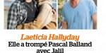 Laeticia Hallyday a trompé Pascal B avec Jalil Lespert, révélation sur le flou artistique