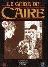 Guide du Caire (Le)