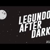 I Lose My Left Hand — Legundo After Dark! 3/12/18