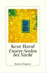Kent Haruf »Unsere Seelen bei Nacht«