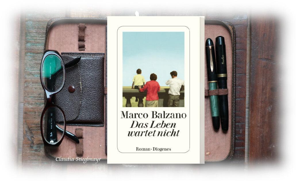 Das Leben wartet nicht Marco Balzano Rezension