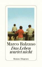 Marco Balzano »Das Leben wartet nicht«