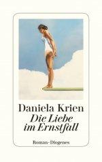 Daniela Krien »Die Liebe im Ernstfall«