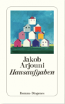 Jakob Arjouni »Hausaufgaben«