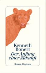 »Der Anfang einer Zukunft« Kenneth Bonert