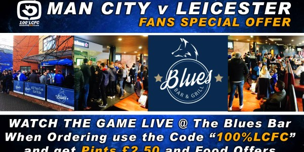"Say ""100%LCFC"" and get pints for £2.50 Man City v Leicester City"