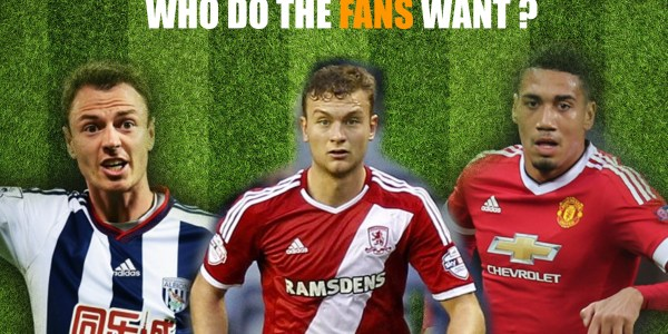 Evans ? Smalling ? Gibson ? Who DO the Fans Want ?