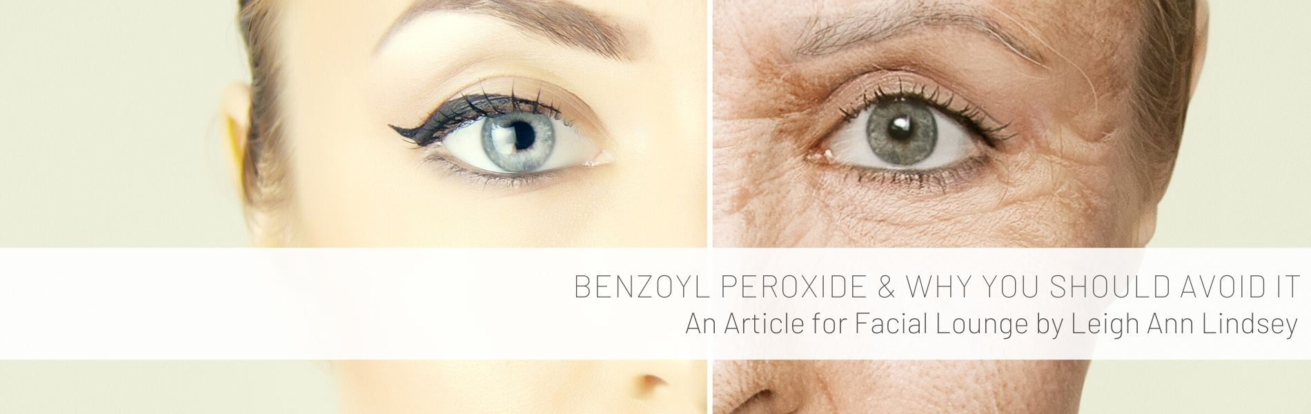 benzoyl peroxide and why you should avoid it by Leigh Ann Lindsey