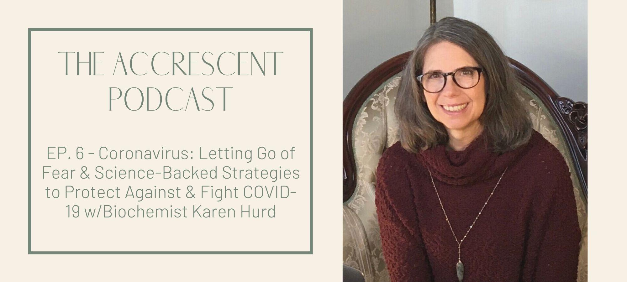 Coronavirus: Science-Backed Strategies to Protect Against & Fight COVID-19 w/Biochemist Karen Hurd