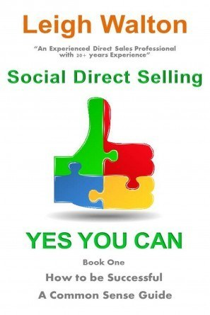 Social Direct Selling Yes You Can Book 1 How To Be Successful