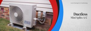 Ductless MiniSplit Air Conditioning Unit Services in