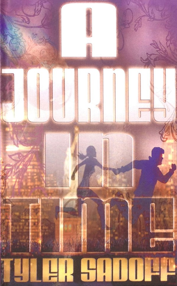 A Journey in Time by Tyler Sadoff
