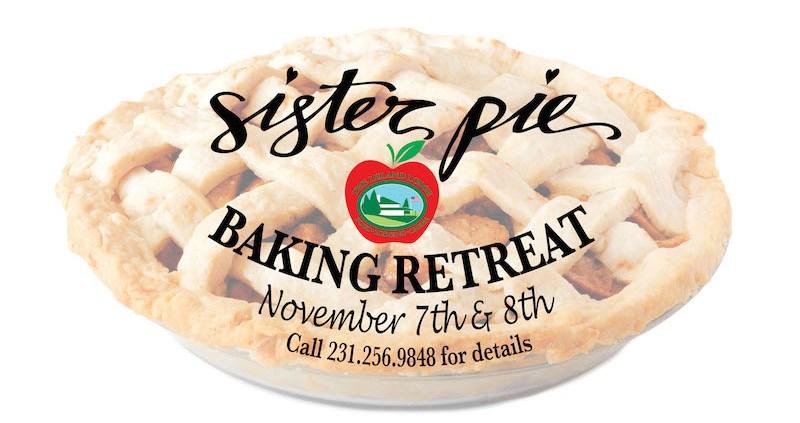 Sister Pie   Pie Baking Retreat   Leland Lodge   Leland Michigan