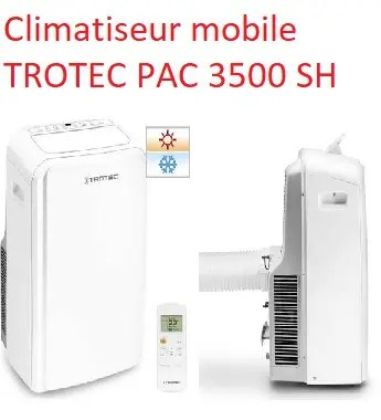 Climatiseur mobile TROTEC PAC 3500 SH
