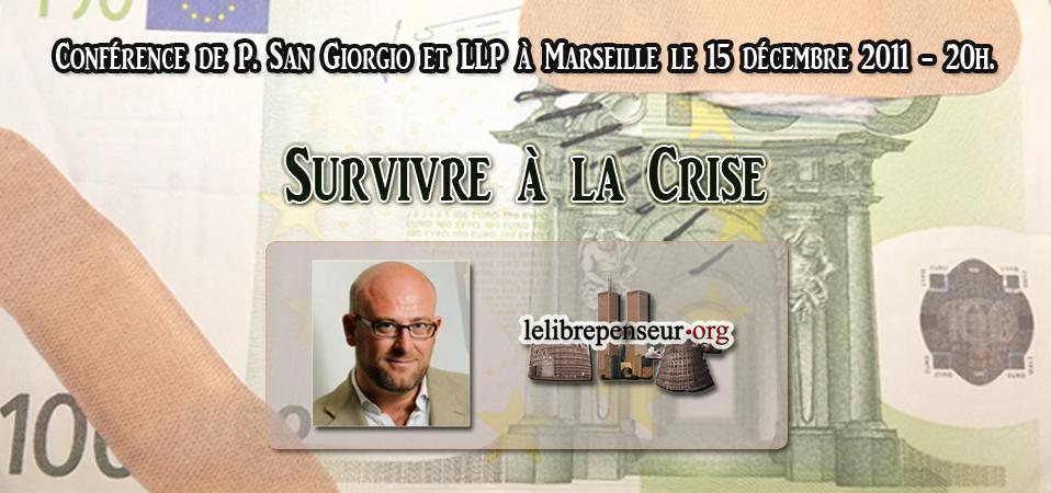 Conférence avec Piero San Giorgio et LLP sur la crise et comment survivre ?
