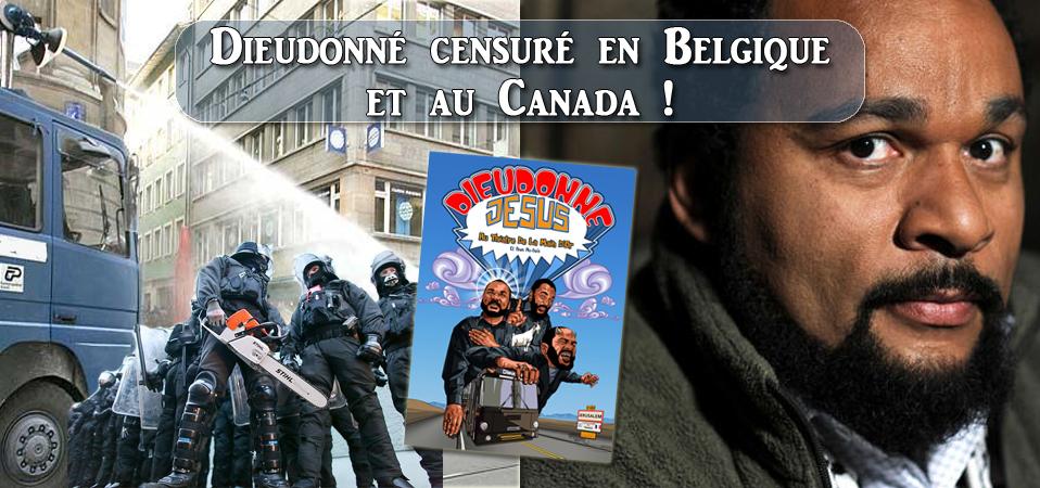 Dieudonné censuré en Belgique et au Canada !