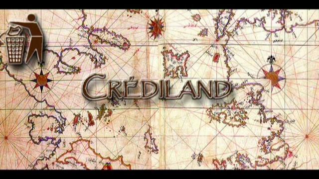 Crediland nous sauvera !
