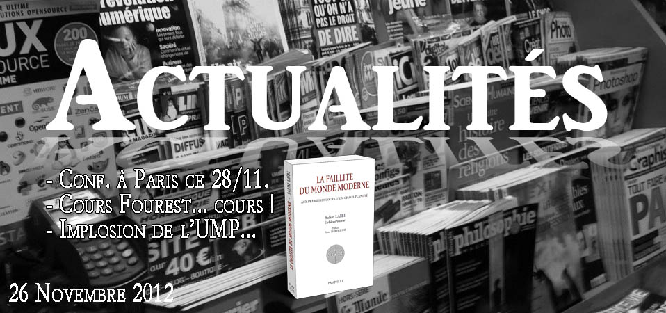 Actualités du 26 novembre 2012 – Conf à Paris le 28/11
