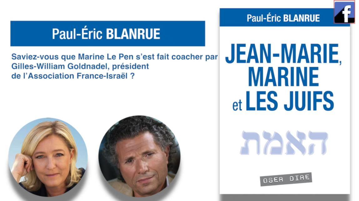 Rappel : «Jean-Marie, Marine et les juifs» de Paul-Éric Blanrue