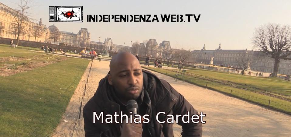 Independenza WebTV s'entretient avec Mathias Cardet